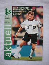 Orig.PRG    WM Qualifikation  11.10.1997    DEUTSCHLAND - ALBANIEN  !!  SELTEN