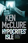Hypocrites' Isle by Ken McClure (Hardback, 2008)
