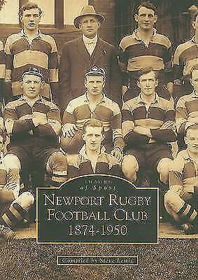 Newport Rugby Football Club (Archive Photographs: Images of Wales), Steve Lewis,