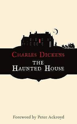 The Haunted House (Hesperus Classics), Charles Dickens, Very Good 1843910217