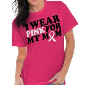 fd5b0ab39 Breast Cancer Awareness Wear Pink For My Mom Gift Pink Ribbon T ...