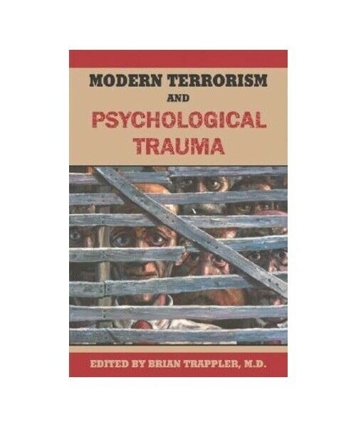 """Modern Terrorism and Psychological Trauma"""