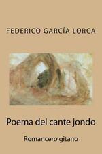 Poema Del Cante Jondo by Federico García Lorca (2015, Paperback)