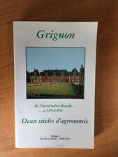 GRIGNON de l'institution royale...à l'INA-PG DEUX SIECLES D'AGRONOMIE