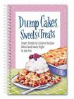 Dump Cakes Sweets & Treats by Product Concept Mfg Inc 9780990950882