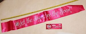 034-LET-THE-DANCE-SEE-THE-FLOOR-034-pink-party-sash-with-badge-and-3-flashing-LEDs