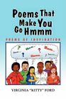 Poems That Make You Go Hmmm Ford Poetry Xlibris Corporation Paper. 9781436359207