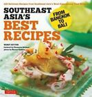 Southeast Asia's Best Recipes: From Bangkok to Bali by Wendy Hutton, Charmaine Solomon (Paperback, 2014)