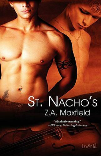 St Nachos by Z. A. Maxfield (2009, Softcover) gay fiction