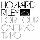 Howard Riley - For Four on Two Two (2008)