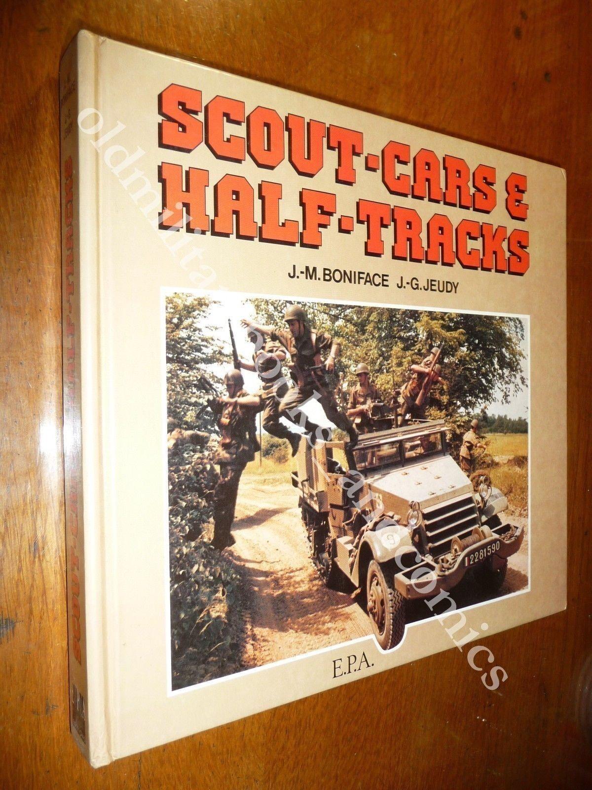 SCOUT-CARS & HALF-TRACKS BEL VOL. SU VEICOLI CORAZZATI E SEMICINGOLATI AMERICANI