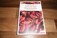 Martina Fiess -- TOD in der MARKTHALLE // ein STUTTGART-Krimi / Paperback 2014