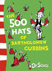 The 500 Hats of Bartholomew Cubbins by Dr. Seuss (Paperback, 2010)