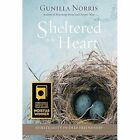 Sheltered in the Heart by Gunilla Norris (Hardback, 2013)