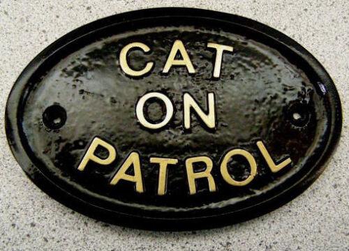 CAT ON PATROL HOUSE DOOR PLAQUE SIGN GATE WALL PET FELINE NEW