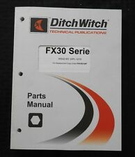 2004 2011 Ditch Witch Fx30 T4i 500 800 1200 Gal Fluid Excavator Sys Parts Manual