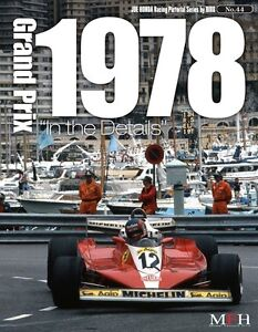 MFH-Book-No44-Grand-Prix-1978-In-the-Details-Racing-Pictorial-Series-by-HIRO