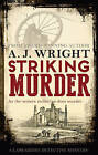 Striking Murder by A. J. Wright (Paperback, 2016)