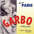 Garbo: A Biography by Barry Paris (CD-Audio, 2013)