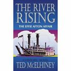 River Rising The Effie Afton Affair 9781420821246 by Ted McElhiney Paperback