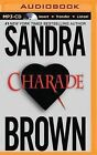 Charade by Sandra Brown (CD-Audio, 2015)