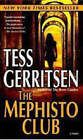 The Mephisto Club by Tess Gerritsen (Paperback, 2007)