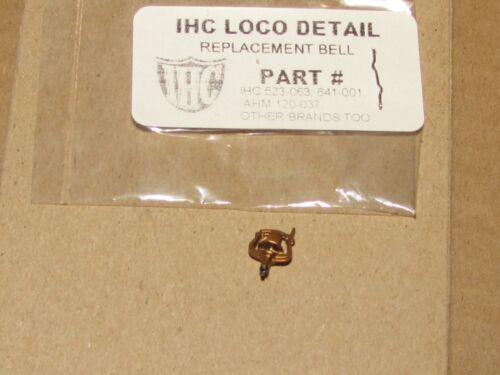 P523-063 P641-001  BELL FOR IHC /& MEHANO STEAM ENGINE NEW FACTORY ORIGINAL PART