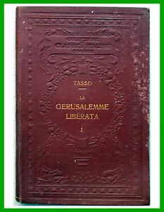 1919-Torquato-Tasso-GERUSALEMME-LIBERATA-Volume-I-con-note-e-3-tavole-UTET