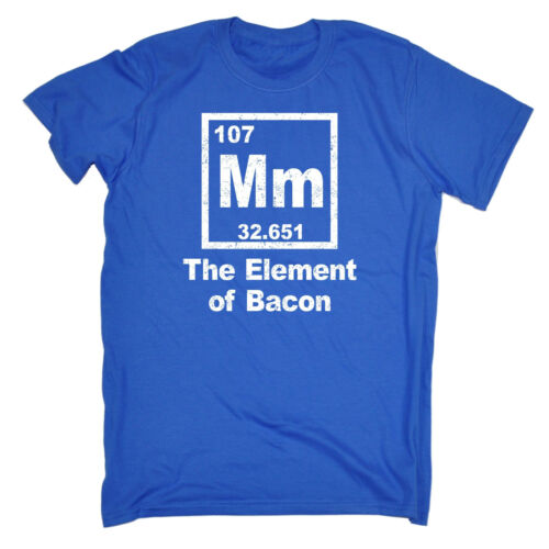 Mm The Element Of Bacon Periodic Table T-SHIRT Chef Butcher Pork birthday funny