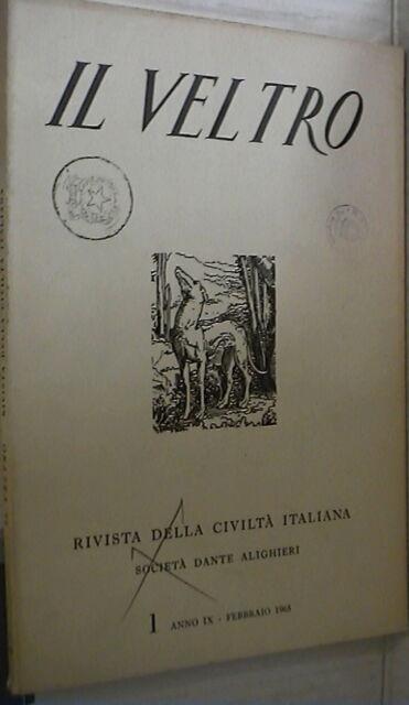 IL VELTRO 1965 Neoclassico e romantico Giornalismo cattolico tempo libero Citta