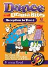 Dance and Drama Bites for Juniors by Frances Reed (Paperback)