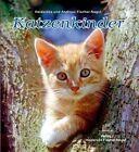 Katzenkinder von Heiderose Fischer-Nagel und Andreas Fischer-Nagel (2012, Gebundene Ausgabe)
