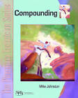 Compounding by Mike Johnston (Paperback, 2005)