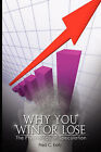 Why You Win or Lose: The Psychology of Speculation by Fred C Kelly (Paperback / softback, 2008)