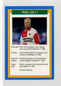 Jm901-100-RARE-Q-O-S-Who-Am-I-Ronald-Koeman-Soccer-1994-MINT