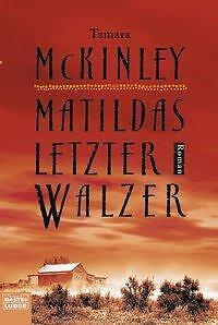 1 von 1 - Matildas letzter Walzer von Tamara McKinley