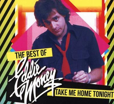 Take Me Home Tonight The Best Of Eddie Money Cd New Greatest Hits 741157845525 Ebay