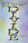 The Jinx on the Divide by Elizabeth Kay (Hardback, 2005)