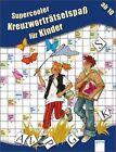 Supercooler Kreuzworträtselspaß für Kinder von Deike Press (2011, Taschenbuch)
