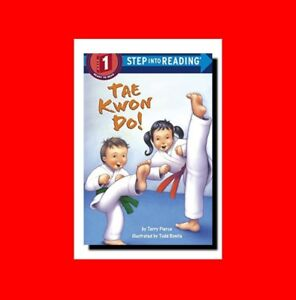 Details about GD%KIDS'(Age 4-8)KARATE/MARTIAL ARTS BOOK:INTRO TO TAE KWON  DO-STEP INTO READING
