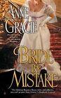 Bride by Mistake by Anne Gracie (Paperback / softback)