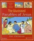 The Illustrated Parables of Jesus by Jean-Francois Kieffer, Christine Ponsard (Hardback)