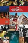 Latin American Cinemas: Local Views & Transnational Connections by University of Calgary Press (Paperback, 2011)