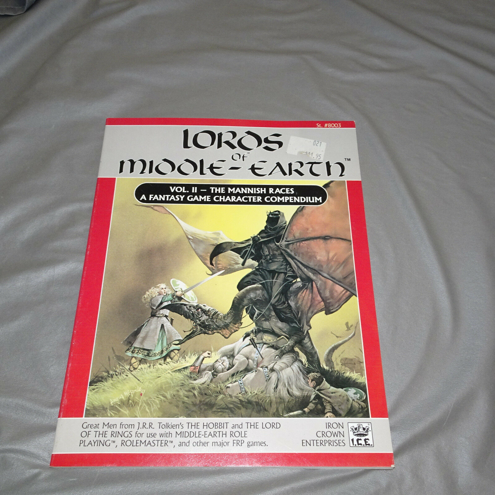 LORDS OF MIDDLE-EARTH VOL II THE MANNISH RACES  8003  I.C.E. - 1987