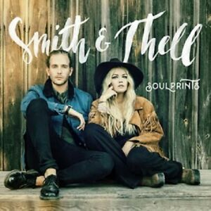 """Smith & Thell - Soulprints"""" - CD Album - 2017"""