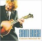 Circles Around Me by Sam Bush (CD, Oct-2009, Sugarhill)
