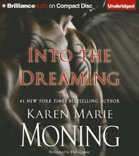 Into the Dreaming 2012 by Moning, Karen Marie 1455895970 . EXLIBRARY