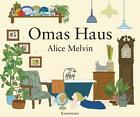 Omas Haus von Alice Melvin (Kunststoffeinband)