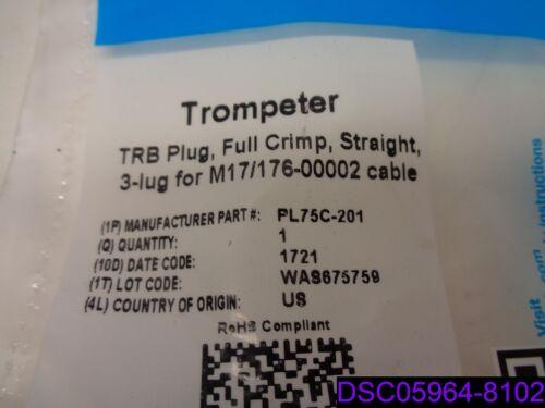 Cinch Trompeter Full Crimp Straight 3 Lug M17-176-00002 P//N PL75C-201