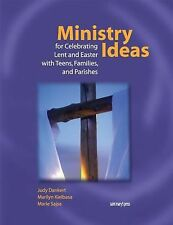 Ministry Ideas for Celebrating Lent and Easter with Teens, Families, and Parishe